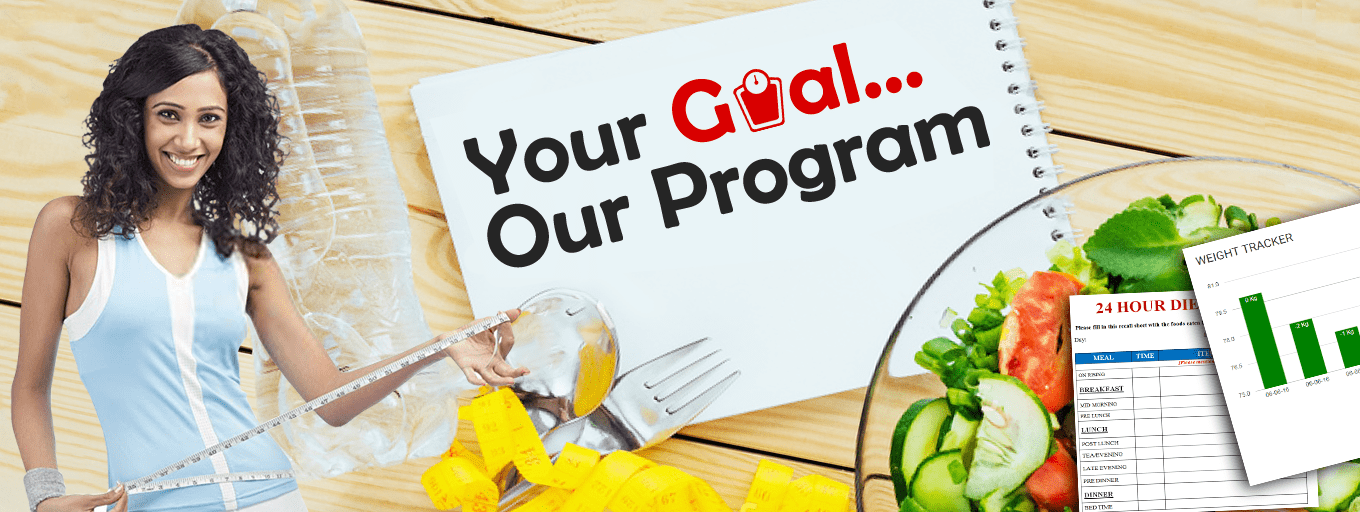 YOUR GOAL..OUR PROGRAM